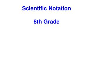 Scientific Notation 8th Grade