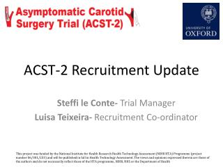 ACST-2 Recruitment Update