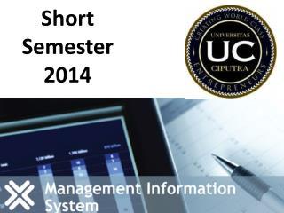 Short Semester 2014