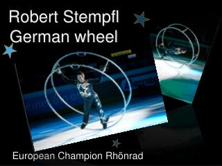 Robert Stempfl German wheel