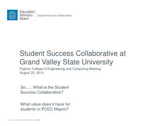 Student Success Collaborative at Grand Valley State University