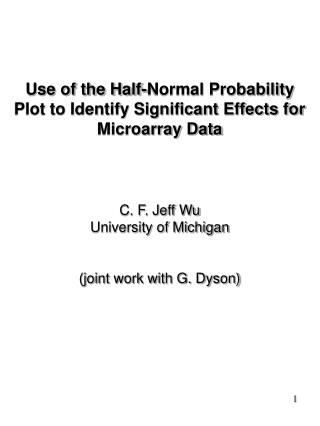 Use of the Half-Normal Probability Plot to Identify Significant Effects for Microarray Data