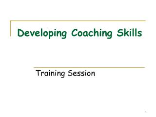 Developing Coaching Skills