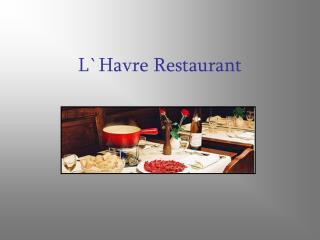 L`Havre Restaurant