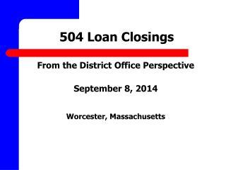 504 Loan Closings