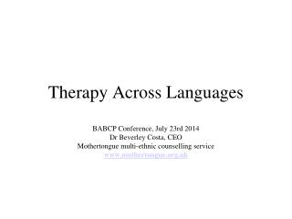 Therapy Across Languages