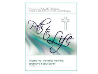 Path to Life Fullness of Life