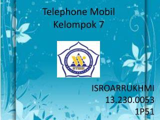 Telephone Mobil Kelompok 7