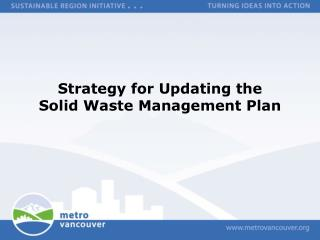Strategy for Updating the  Solid Waste Management Plan