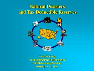 Natural Disasters and Tax Deductible Reserves