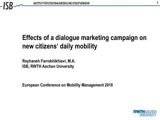 Effects of a dialogue marketing campaign on new citizens' daily mobility