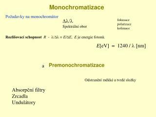 Monochromatizace