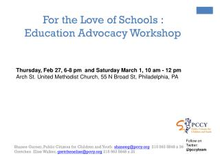 For the Love of Schools :  Education Advocacy Workshop