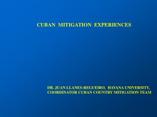 CUBAN  MITIGATION  EXPERIENCES