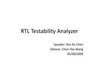 RTL Testability Analyzer