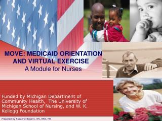 MOVE: MEDICAID ORIENTATION AND VIRTUAL EXERCISE A Module for Nurses