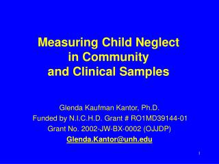 Measuring Child Neglect  in Community  and Clinical Samples