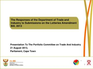 Presentation To The Portfolio Committee on Trade And Industry 21 August 2013,