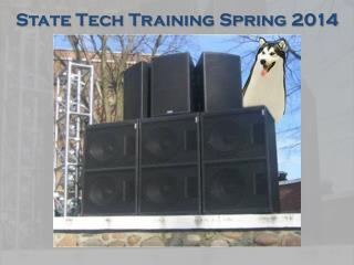 State Tech  Training Spring 2014