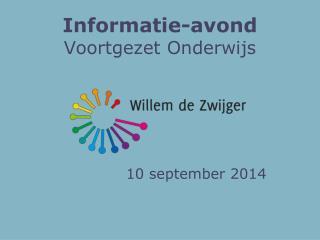 Informatie-avond Voortgezet Onderwijs