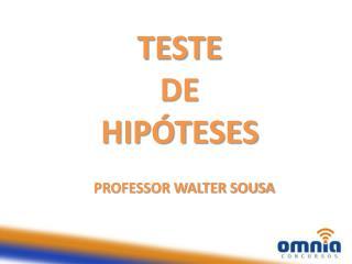 PROFESSOR WALTER SOUSA