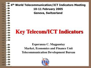 Key Telecom/ICT Indicators