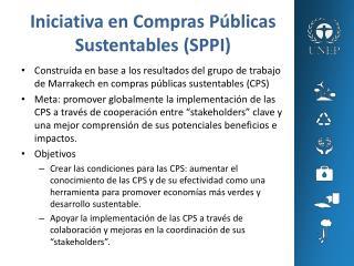 Iniciativa  en  Compras Públicas Sustentables  (SPPI)