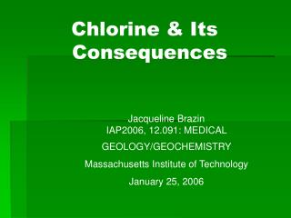 Chlorine & Its Consequences
