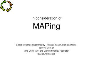 In consideration of  MAPing