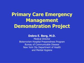 Primary Care Emergency Management Demonstration Project
