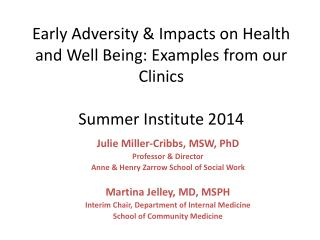 Julie Miller-Cribbs, MSW, PhD Professor & Director Anne & Henry Zarrow School of Social Work