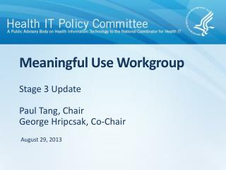 Meaningful Use Workgroup