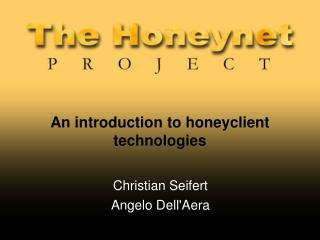 An introduction to honeyclient technologies