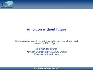 Ambition without future