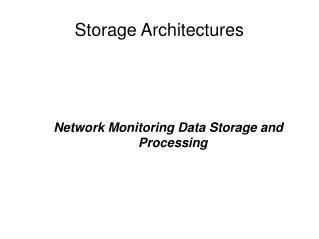 Storage Architectures