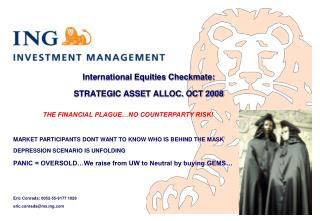 International Equities Checkmate: STRATEGIC ASSET ALLOC. OCT 2008