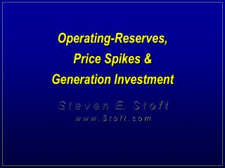 Operating-Reserves, Price Spikes & Generation Investment
