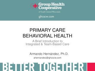 PRIMARY CARE BEHAVIORAL HEALTH