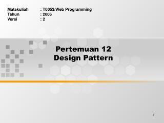 Pertemuan 12 Design Pattern