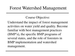 Forest Watershed Management
