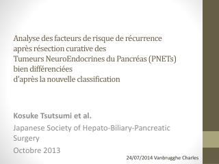 Kosuke Tsutsumi  et al. Japanese  Society of  Hepato-Biliary-Pancreatic Surgery Octobre 2013