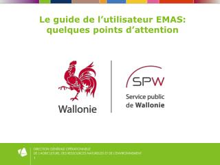 Le guide de l'utilisateur EMAS: quelques points d'attention