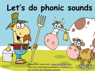 Let's do phonic sounds