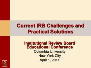 Current IRB Challenges and Practical Solutions