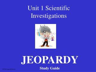 Unit 1 Scientific Investigations