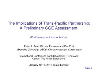 The Implications of Trans-Pacific Partnership: A Preliminary CGE Assessment   Preliminary, not for quotation