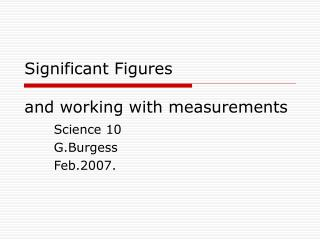 Significant Figures and working with measurements