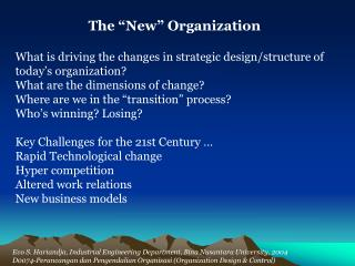 "The ""New"" Organization"