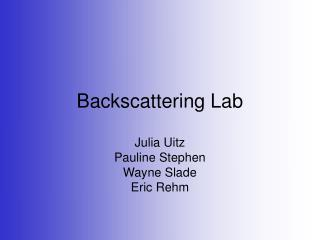 Backscattering Lab