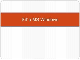 Síť a MS Windows